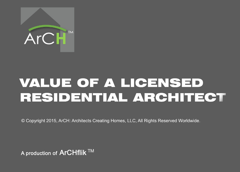 Value of a Licensed Residential Architect